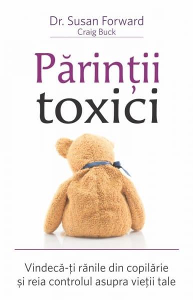 Parinti toxici - prezentare carte
